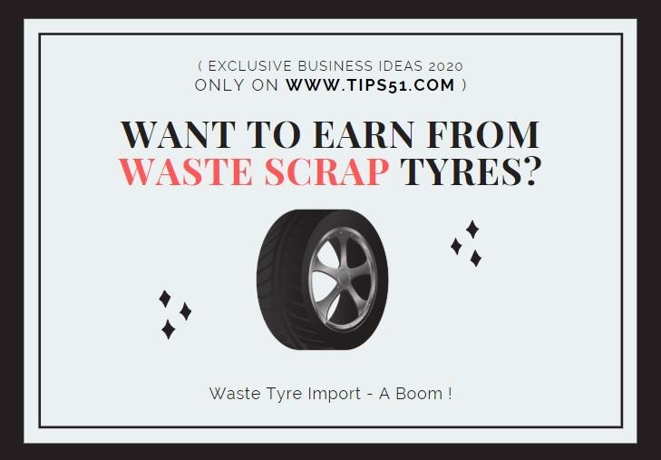 Waste Tyre Import - A Boom !