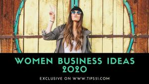 Women Business Ideas