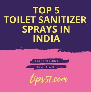 Top 5 Toilet Seat Sanitizer Spray in India