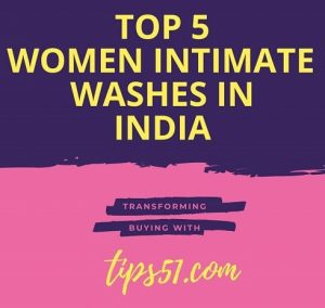 The 5 Best Women Intimate Wash in India 2020