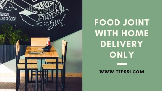 Food Joint With Home Delivery Only
