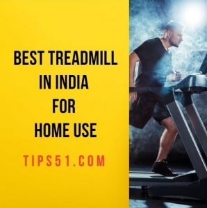 The 5 Best Treadmill in India for Home Use 2020
